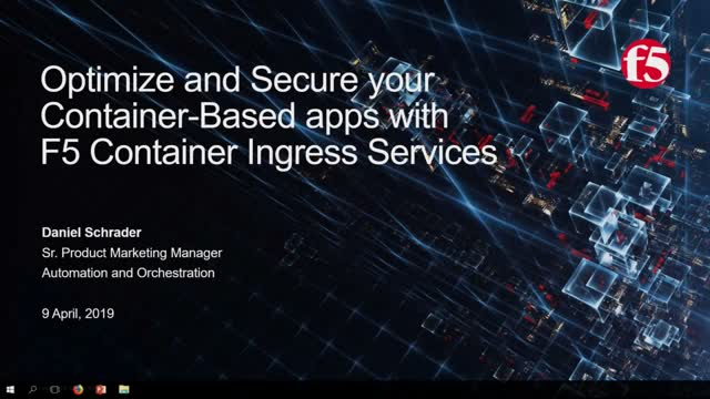 Optimize and Secure your Container-Based apps with F5