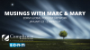 Podcast: Musings with Marc & Mary