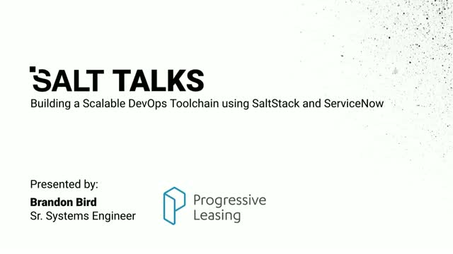 Building a Scalable DevOps Toolchain using SaltStack and ServiceNow