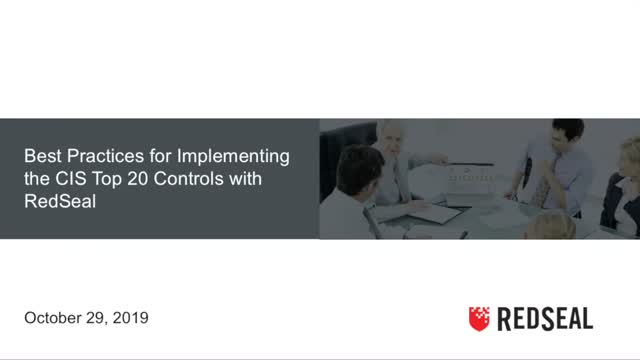 Best Practices for Implementing the CIS Top 20 Controls with RedSeal