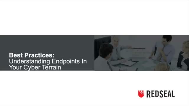 Best Practices for Understanding the Endpoints in Your Cyber Terrain