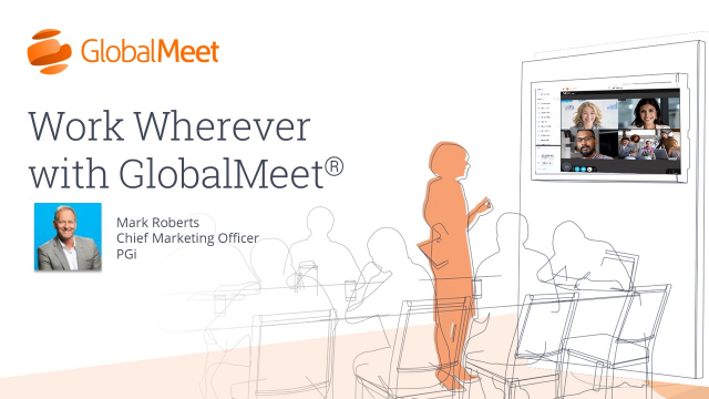 Work Wherever with GlobalMeet