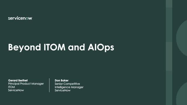 Beyond ITOM and AIOps to achieve a more comprehensive IT stance