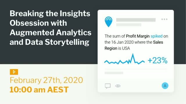 Breaking the Insights Obsession with Augmented Analytics and Data Storytelling