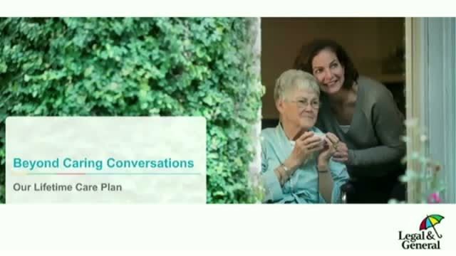 Beyond Caring Conversations - our Lifetime Care Plan
