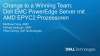 Change to a winning Team: Dell EMC PowerEdge Server mit AMD EPYC2 CPUs