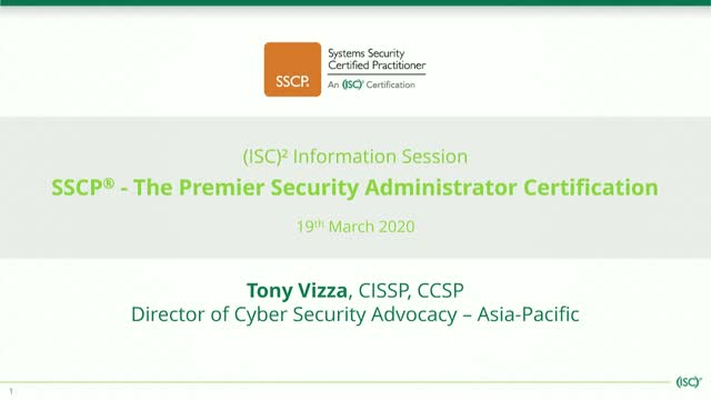 (ISC)² Info Session: SSCP -The Premier Security Administrator Certification