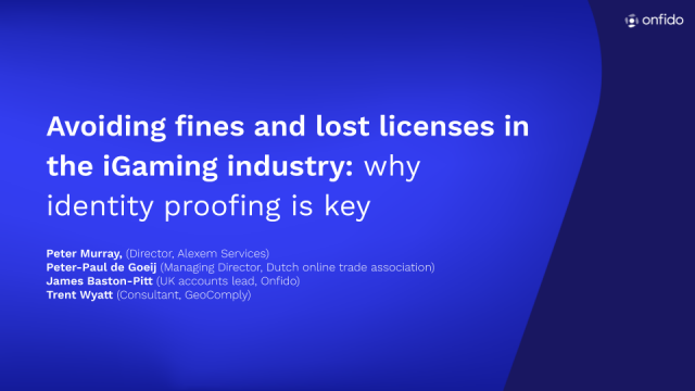 Avoiding fines and lost licenses in the iGaming industry: why identity proofing