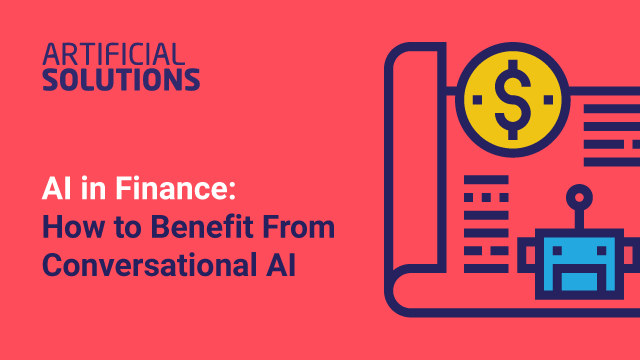 AI in Finance: How to Benefit from Conversational AI