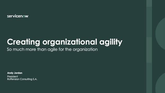 Creating organizational agility