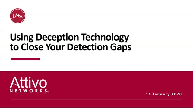 Using Deception Technology To Close Your Detection Gaps