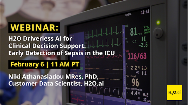 H2O Driverless AI for CDS: Early Detection of Sepsis in the ICU
