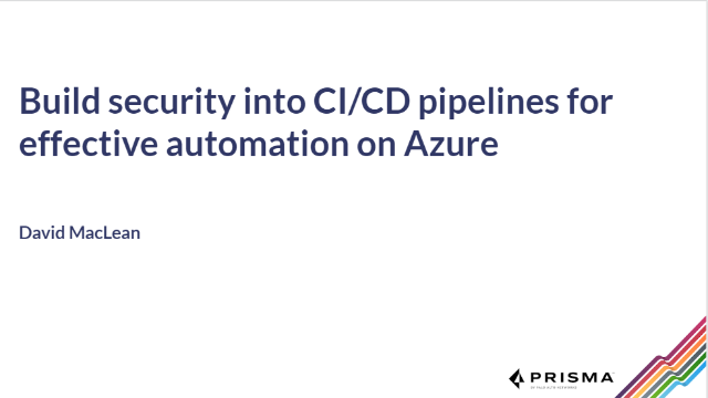Build security into CI/CD pipelines for effective automation on Azure