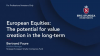European Equities: The potential for value creation in the long-term