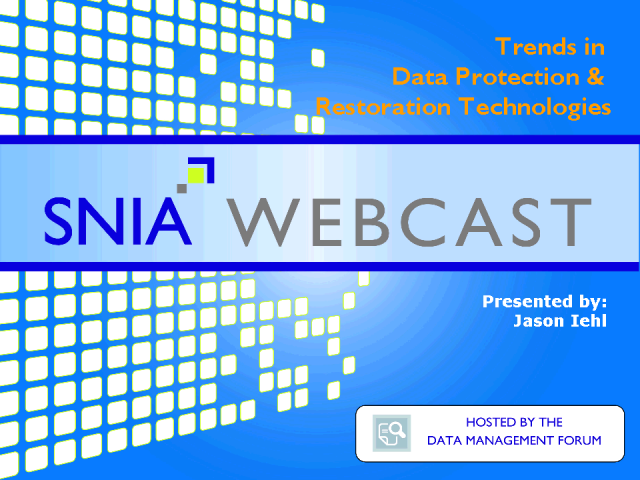 Trends in Data Protection and Restoration Technologies