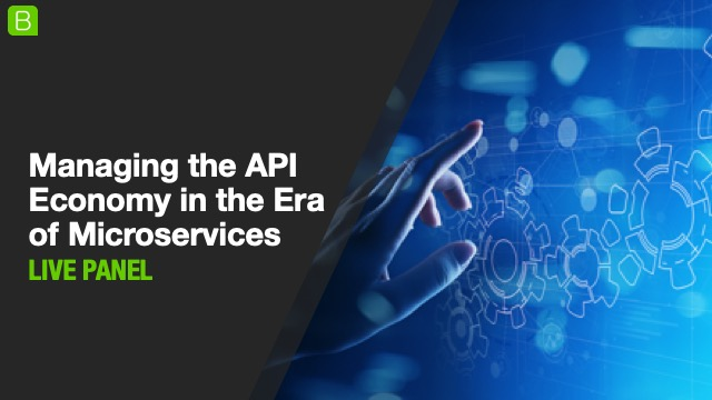 Managing the API Economy in the Era of Microservices
