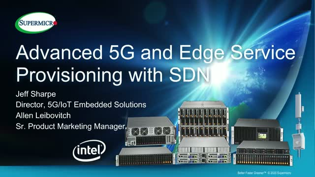 Advanced 5G and Edge Service Provisioning using SDN