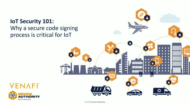 IoT Security 101: Why a secure code signing process is critical for IoT