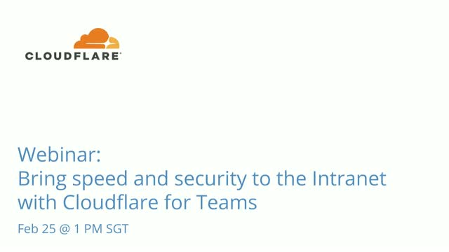 Bring speed and security to the Intranet with Cloudflare for Teams