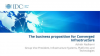 The Business Proposition for Converged Infrastructure- Hosted by IDC