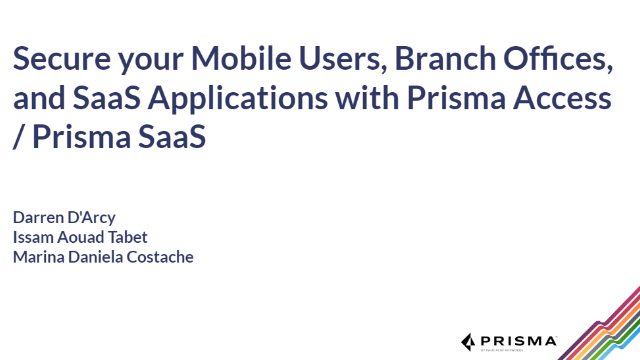 Secure your Mobile Users, Branch Offices, and SaaS Applications
