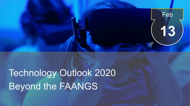 Technology Outlook 2020 - Beyond the FAANGS