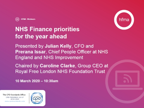 NHS Finance priorities for the year ahead: Julian Kelly & Prerana Issar
