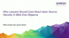 Why Lawyers Should Care About Open Source Security in M&A Due Diligence