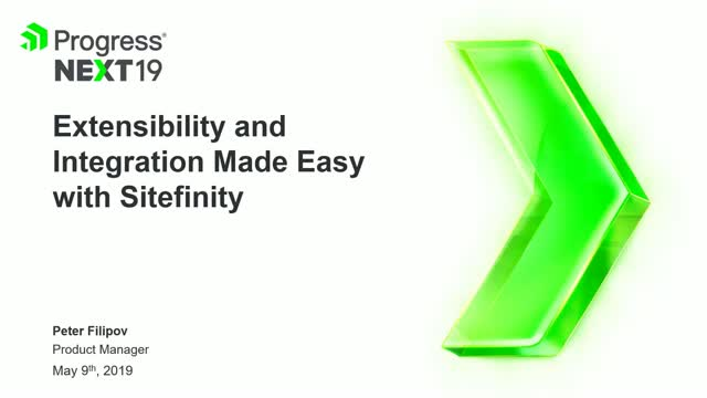 Extensibility and Integration Made Easy with Sitefinity