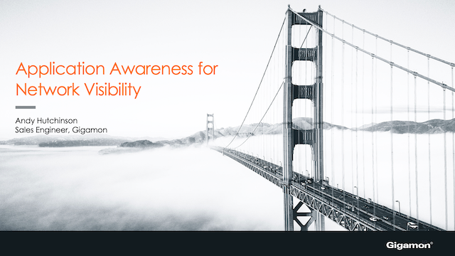 Application Awareness for Network Visibility