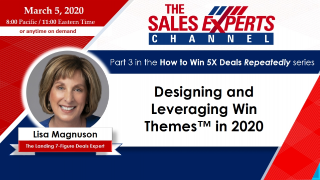 Designing and Leveraging Win Themes™ in 2020