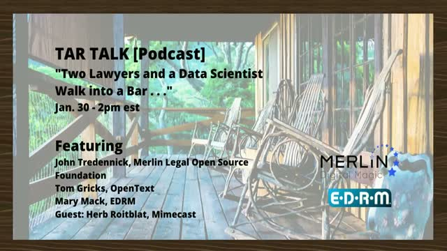 TAR TALK: Two Lawyers and a Data Scientist Walk into a Bar . . .