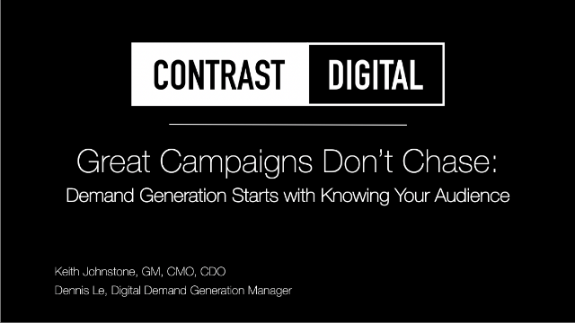 Great Campaigns Don't Chase: Demand Generation Starts with Knowing Your Audience