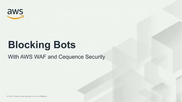 Better Together: Automated Bot Protection with AWS and Cequence Security