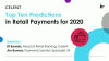 Top Ten Predictions in Retail Payments for 2020