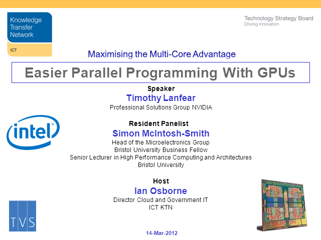 "Maximising the Multi-Core Advantage -€"" Easier Parallel Programming With GPUs"