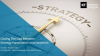 How to close the gap between strategy formulation and execution