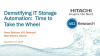 Demystifying IT Storage Automation; Time to Take the Wheel