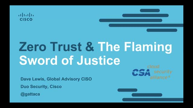 Zero Trust and the Flaming Sword of Justice