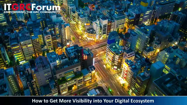 [Earn CPE] How to Get More Visibility into Your Digital Ecosystem