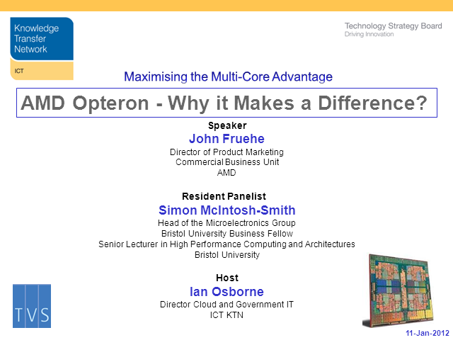 Maximising the Multi-Core Advantage – AMD Opteron - Why it Makes a Difference?