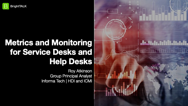 Metrics and Monitoring for Service Desks and Help Desks