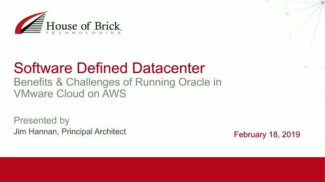 SDDC: Benefits & Challenges of Running Oracle in VMware Cloud on AWS