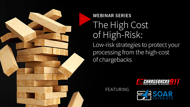 The High Cost of Chargebacks: Low-risk Strategies to Protect Your Processing