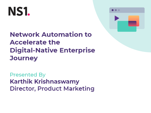 Network Automation to Accelerate the Digital-Native Enterprise Journey