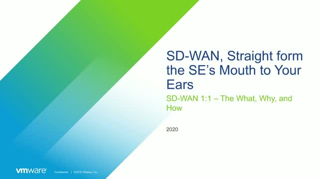No Ivory Tower Marketing Here: SD-WAN, Straight from the SE's Mouth to your Ears