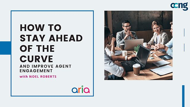 How to Stay Ahead of the Curve and Improve Agent Engagement