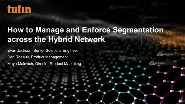 How to Manage and Enforce Segmentation across the Hybrid Network