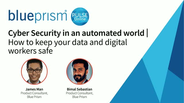 Cyber Security in an automated world | how to keep data and digital workers safe