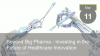 Beyond Big Pharma - Investing in the Future of Healthcare Innovation